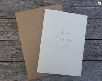 Just a little note to say... Blank Greetings Card