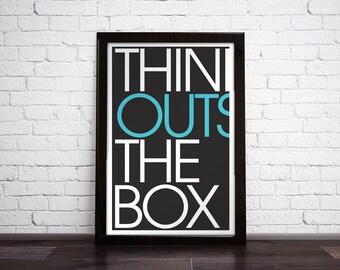 THINK OUTSIDE - Art Print