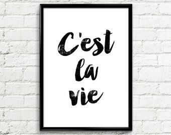 "Printable Art Inspirational Print ""C'est la vie"" 088 - Typography Quote Wall Poster Wall Decor Printable Home Decor Art sale Art gallery"