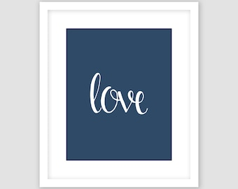 White Love Typography on Navy Blue Print, Word Wall Art, Modern Art, Instant Download, DIY, Printable