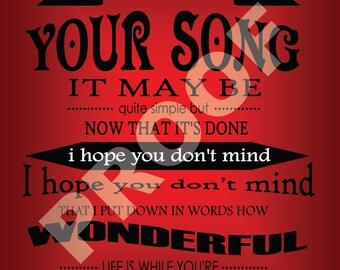 Elton John - Your Song - 8X10 Lyric Print Art
