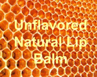 Unflavored Lip Balm, All Natural, (1) .15 oz tube