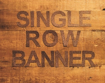 Custom Single Row Banner