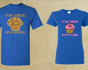I'm His Cupcake, I'm Her Studmuffin COUPLE T Shirt
