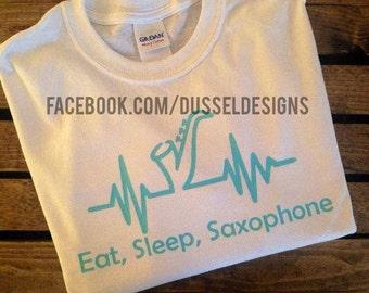Eat, Sleep, Saxophone T-Shirt or Tank Top - Musical Shirt or Racerback Tank