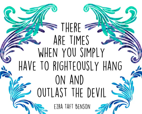 Ezra Taft Benson Quote There Are Times... By