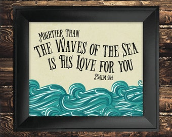 INSTANT DOWNLOAD Mightier than the Waves of the Sea Bible Verse Printable, Scripture Print Christian, Nursery Decor - Psalm 93 4