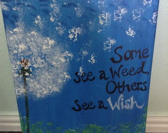 Blue 16x20 Canvas Dandelion painting, Some see a Weed, Others see a Wish