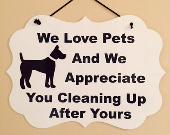 Pick Up After Your Pet Sign/Plaque