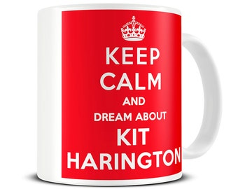 Keep Calm and Dream About Kit Harington Coffee Mug - jon snow mug - MG341