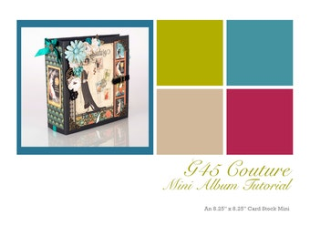 Graphic 45 Couture Mini Album TUTORIAL