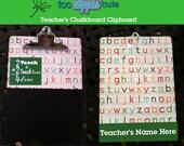 Teacher's Chalkboard Clipboard 9x12.5 *Customize Yours*