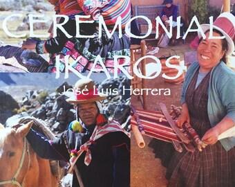 Ceremonial Ikaros
