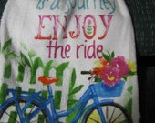 Life is a Journey Enjoy the Ride- Set of Two Crochet Top Kitchen Towels