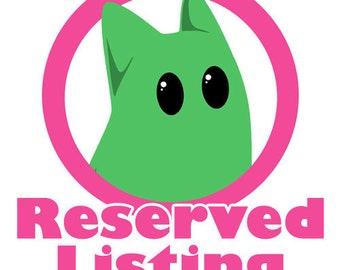 RESERVED LISTING for ED