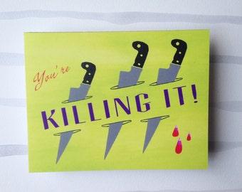 Killing It! Congrats Card