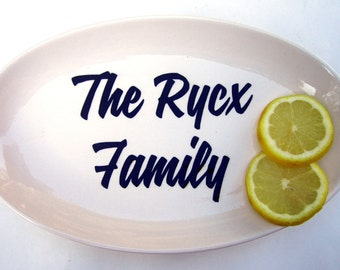 CUSTOM small serving platter your favorite quote or logo