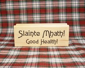Good Health! Slainte Mhath! Bilingual Rubber Stamp Scottish Gaelic Outlander Toast #285