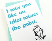 I Miss You Card.
