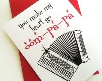 You make my heart go Oompapa. Valentines Day Card.