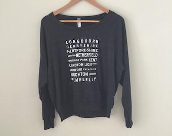 Lightweight Slouchy Sweatshirt - Pride and Prejudice Locations Typography - size S, M, L - Jane Austen