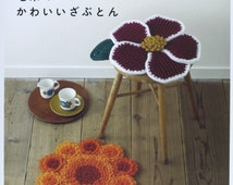 Crochet Cute and Warm Round, Square, and  Flower Shaped Cushions - Japanese Craft Pattern Book