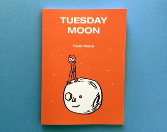 Tuesday Moon, Comic Book, 5 x 7 inches, 70 pages, full color, self published, art, comics, all ages, kids, graphic novel, books, outer space