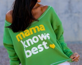 Sweatshirt for Mom/ Mama Knows Best/  Wide Shouldered Crop Sweatshirt/ Off the Shoulder Sweatshirt