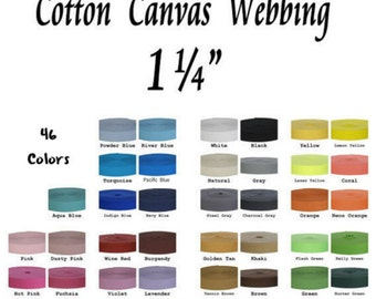 """10 Yards - 1 1/4"""" - COTTON Canvas Webbing Strap, 1 1/4 inch, Heavy Weight, 1.25, Your Choice of up to 2 Colors"""