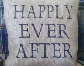 "Happily Ever After Burlap Stuffed Pillow 14"" x 14"""