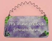 SIGN Its Wine Oclock Somewhere | Wine Lovers Grapes Red White Gift | Metal Sign | Cute Gift | Winery | Home Decor