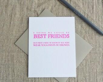 Letterpress Greeting Card - Dealbreaker - Wear Yoga Pants to Brunch - 100-006
