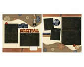 Basketball - Two Coordinating Premade Scrapbook Pages