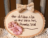 Mothers Day Gift, Proverbs 31, Hand Stitched, Hoop Stitchery
