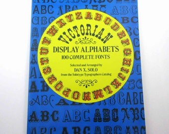 Victorian Display Alphabets Vintage 1970s Book with Reproducible Copyright Free Illustrations by Dover Publications