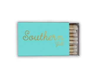 Matches - Gold Foil - Southern Y'all - Foil Stamped - Turquoise - Hostess Gift - Cocktail Party - Bridesmaids Gift - Matchbox - Set of 3