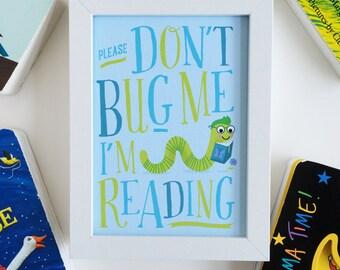 Reading Nook Art Print - Don't Bug Me I'm Reading