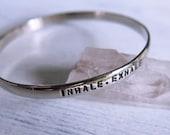 Inhale Exhale Silver Stamped Bracelet Bangle