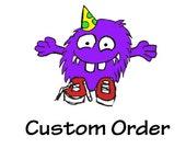 Custom Order For Quan