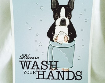 Wash Your Hands Boston Terrier - French Bulldog - 8x10 Eco-friendly Print