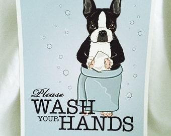 Wash Your Hands Boston Terrier - French Bulldog - 8x10 Eco-friendly Print