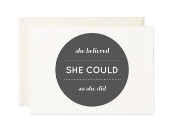 She Believed She Could, So She Did | Greeting Card | Gift Card | Toodles Noodles