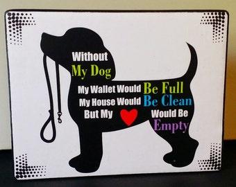 Adorable Silhouette Custom Dog Lover Quote Wood Shelf Sitter Art Block Sign