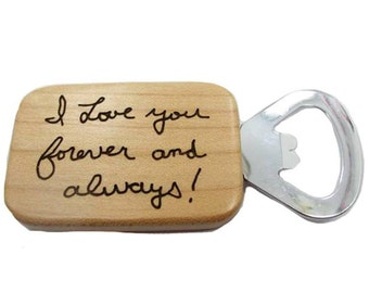 Custom Handwriting Wood Bottle Opener with your loved one's actual handwriting