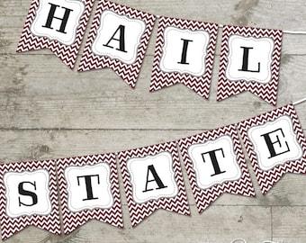 Hail State Mississippi State Chevron Printable Banner
