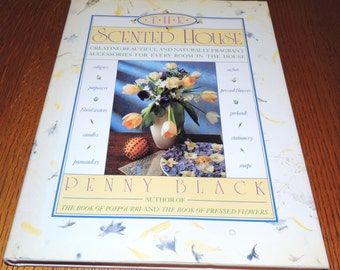 The Scented House by Penny Black