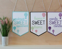 Home Sweet Home Pennant Sign - Home, Apartment, or Condo - Hot Air Balloon - Choice of 3 Colors - Hanging Home Decor Sign