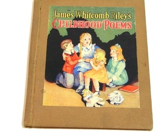 James Whitcomb Riley's Childhood Poems Vintage Childrens Book