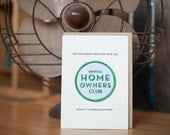 Home Owners Club - letterpress card & embroidered patch