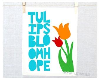 Tulips Bloom Hope, Flower Art, Tulip Art, Hope Sign,